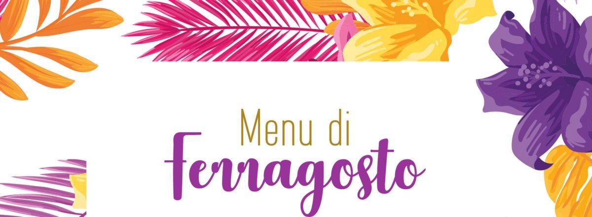 Menù di Ferragosto – Fattoria Santo Stefano