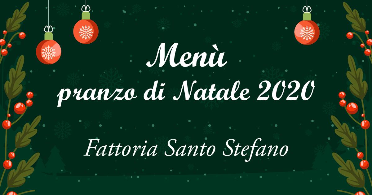 Menù pranzo di Natale 2020 – Fattoria Santo Stefano